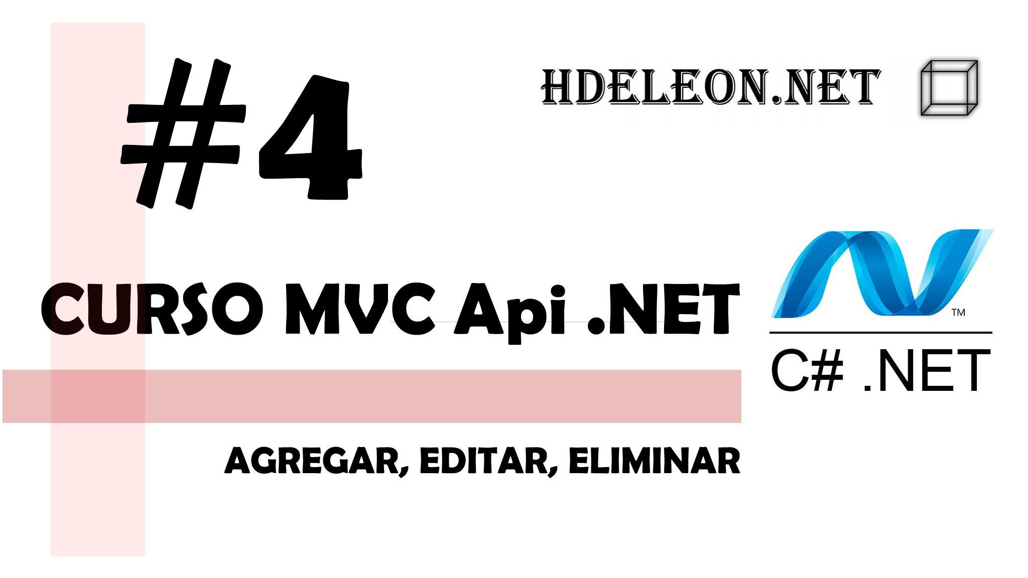 Curso de MVC API .Net C#, Agregar, editar, eliminar, #4