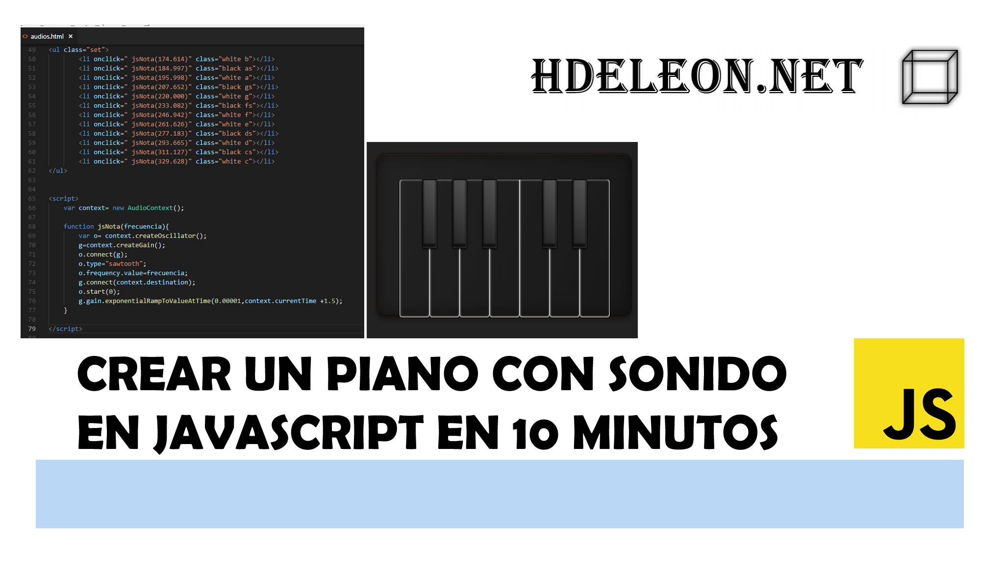 Crear un piano con sonido en Javascript en menos de 10 minutos ?