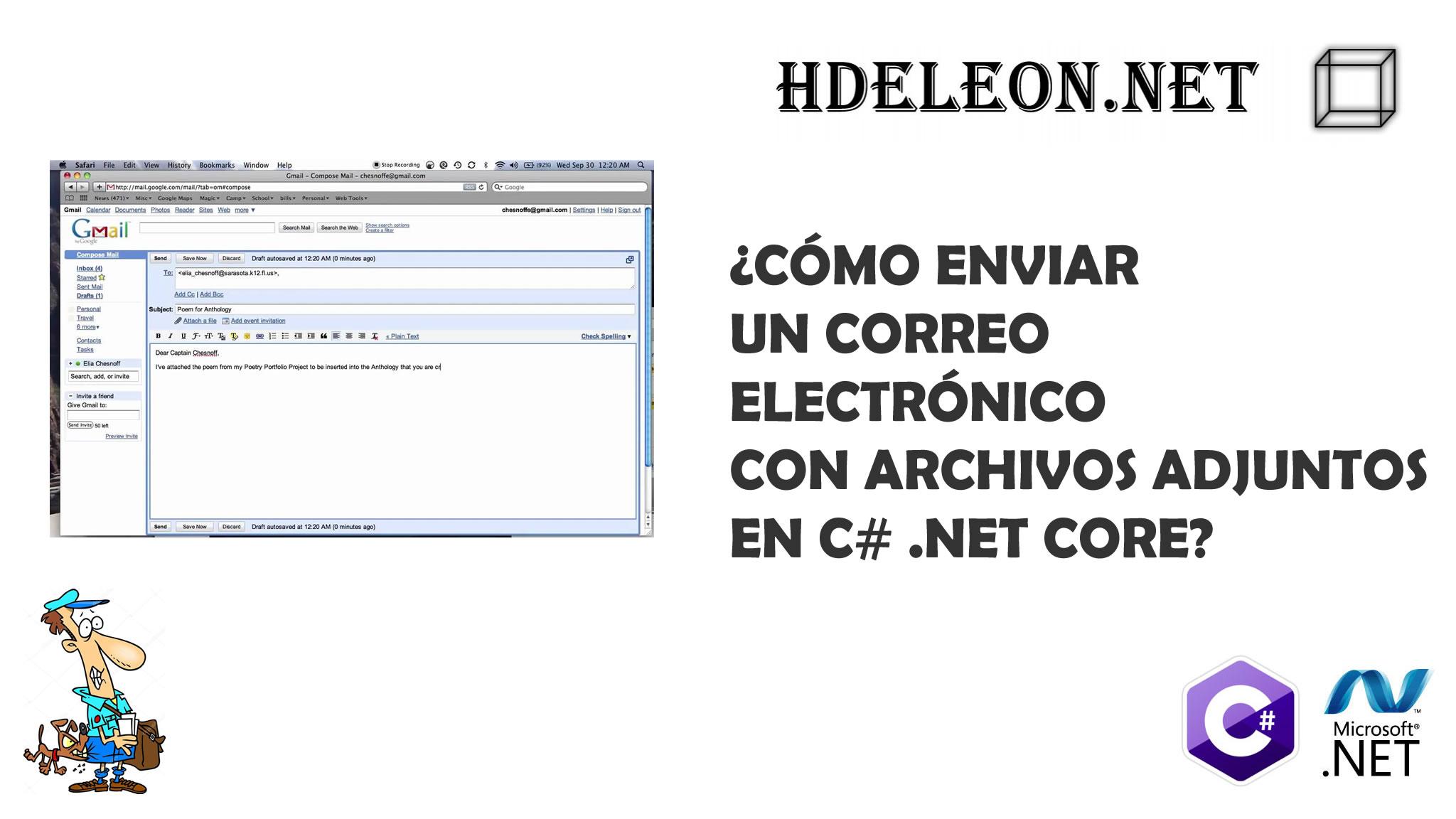 ¿Cómo enviar un correo electrónico con archivos adjuntos en C# .Net Core?, Gmail