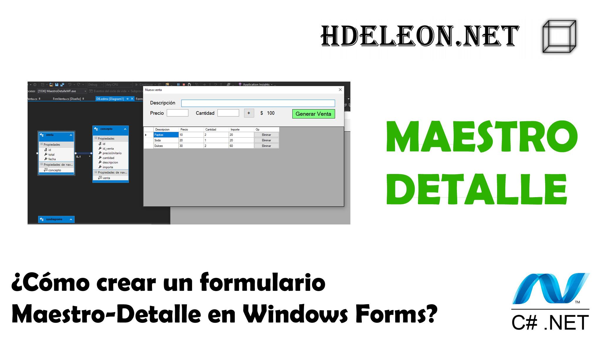¿Cómo crear un formulario Maestro Detalle en C# .Net Windows Forms?