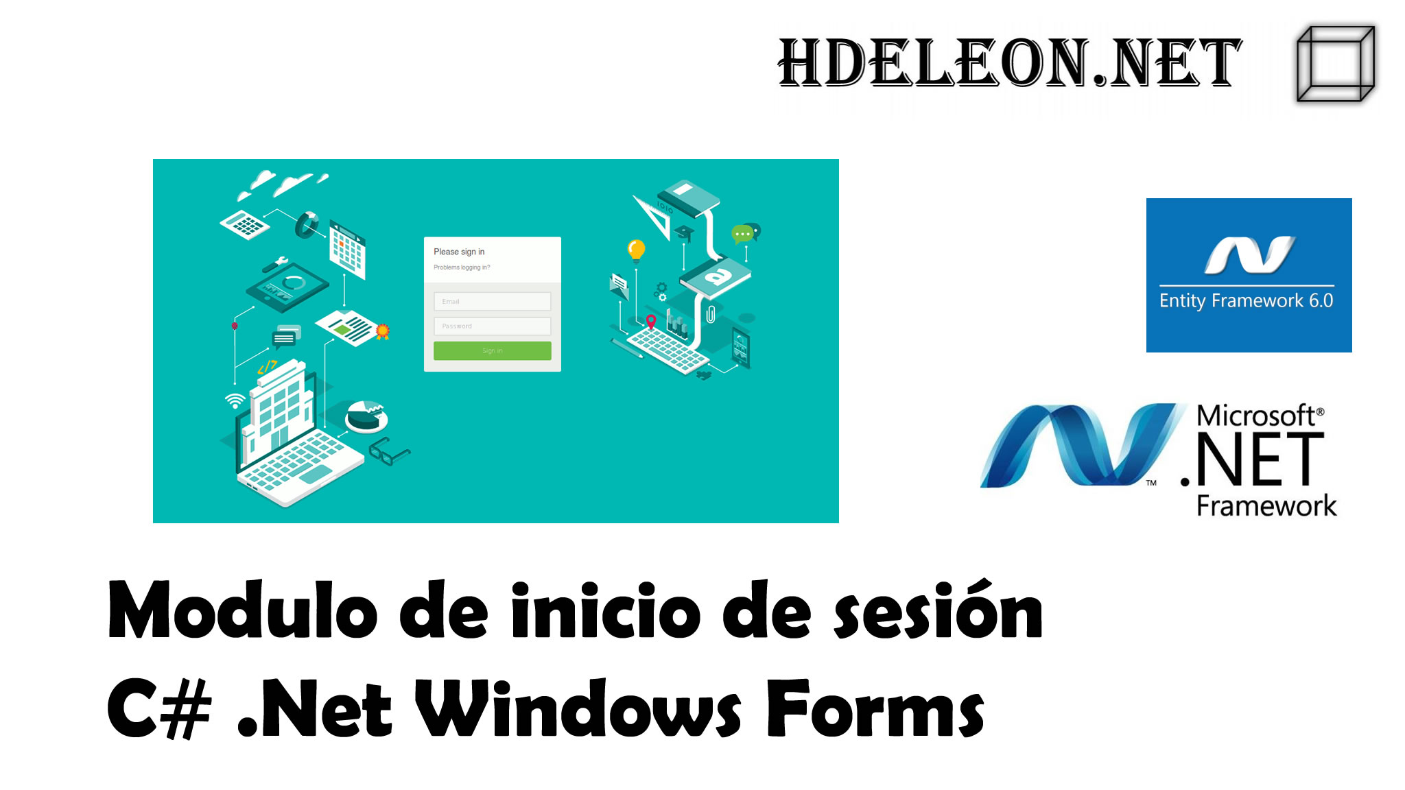 ¿Cómo crear un inicio de sesión en C# Windows Forms .Net? Entity Framework